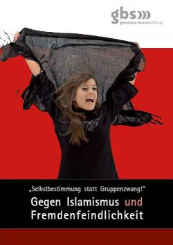 Gegen Islamismus und Fremdenfeindlichkeit